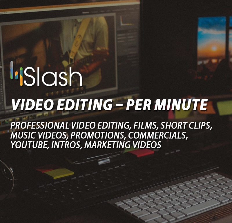 Video Editing – per minute